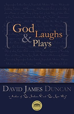 God Laughs &amp; Plays: Churchless Sermons in Response to the Preachments of the Fundamentalist Right