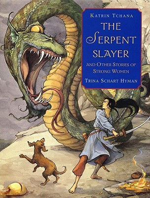 The Serpent Slayer by Katrin Hyman Tchana