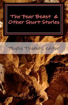 The Fear Beast & Other Short Stories