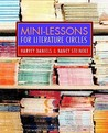 Mini-Lessons for Literature Circles by Harvey Daniels