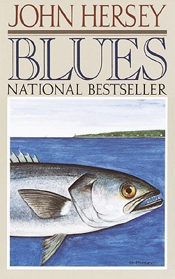 Blues by John Hersey