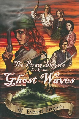 The Pirate Slayers: Ghost Waves