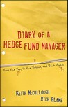 Diary of a Hedge Fund Manager: From the Top, to the Bottom, and Back Again