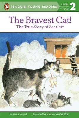 The Bravest Cat! by Laura Driscoll