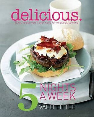 Delicious   5 Nights A Week by Valli Little