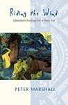 Riding the Wind: Liberation Ecology for a New Era