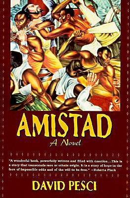 An analysis of the history of slavery in amistad by david pesci