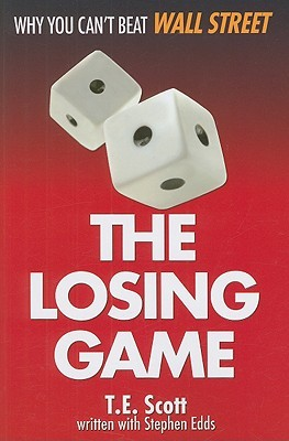 The Losing Game by T.E. Scott
