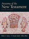 Anatomy of the New Testament: A Guide to Its Structure and Meaning