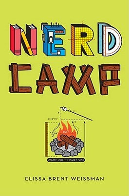 Nerd Camp by Elissa Brent Weissman
