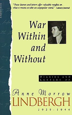 War Within & Without by Anne Morrow Lindbergh
