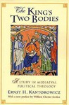 The King's Two Bodies: A Study in Mediaeval Political Theology