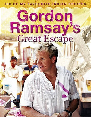 Gordon Ramsay's Great Escape by Gordon Ramsay