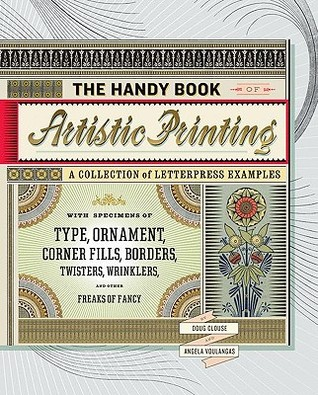 The Handy Book of Artistic Printing by Doug Clouse