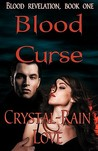 Blood Curse (Blood Revelation, #1)