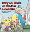 Bury My Heart at Fun-Fun Mountain by Bill Amend