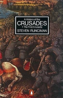 A History of the Crusades, Vol. 1 by Steven Runciman