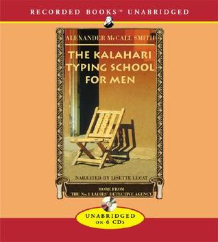 Kalahari Typing School for Men by Alexander McCall Smith