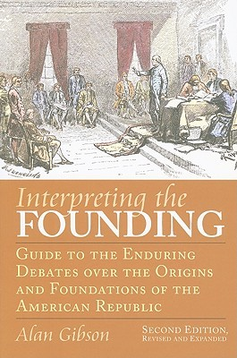 Interpreting the Founding by Alan Gibson