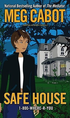Safe House 1-800-Where-R-You Meg Cabot Jenny Carroll epub download and pdf download