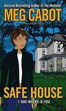 Safe House (1-800-Where-R-You, #3)