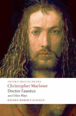 Doctor Faustus and Other Plays by Christopher Marlowe