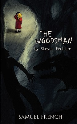 The Woodsman by Steven Fechter