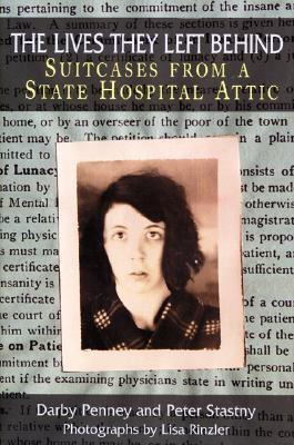 The Lives They Left Behind: Suitcases from a State Hospital Attic