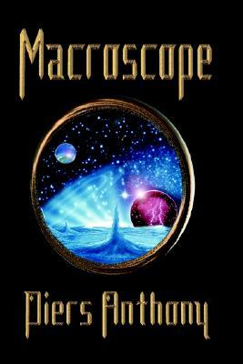 Macroscope by Piers Anthony