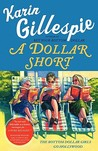 A Dollar Short: The Bottom Dollar Girls Go Hollywood (Bottom Dollar Girls #2)