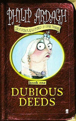 Dubious Deeds by Philip Ardagh