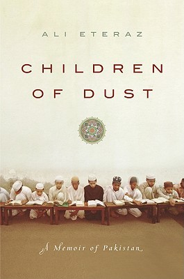 Children of Dust: A Memoir of Pakistan