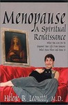 Menopause: A Spiritual Renaissance  What You Can Do To Empower Your Life From Someone Who's Been There And Done It
