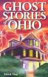 Ghost Stories Of Ohio (Ghost Stories Of)