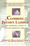 Climbing Jacob's Ladder: The Enduring Legacies of African-American Families