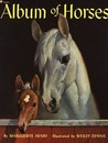 Album of Horses by Marguerite Henry