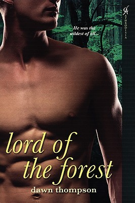 Lord of the Forest by Dawn Thompson