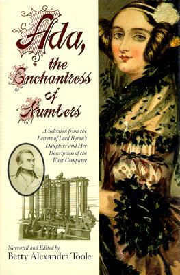 Ada, the Enchantress of Numbers by Ada King Lovelace