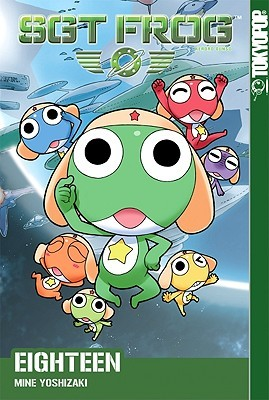 Sgt. Frog, Vol. 18 by Mine Yoshizaki