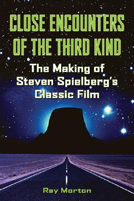 We Are Not Alone: The Making of Steven Spielberg's Close Encounters of the Third Kind