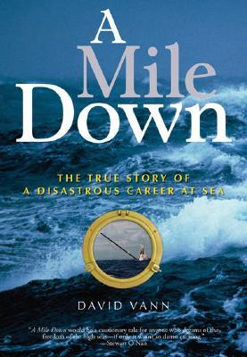 A Mile Down by David Vann