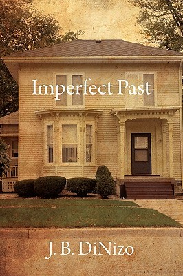 Imperfect Past by J.B. Dinizo
