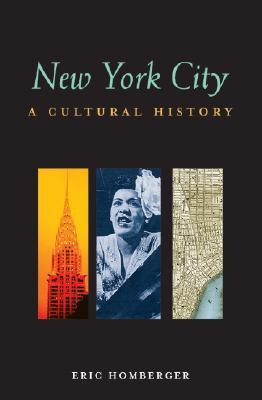 New York City: A Cultural History (Cultural Histories)