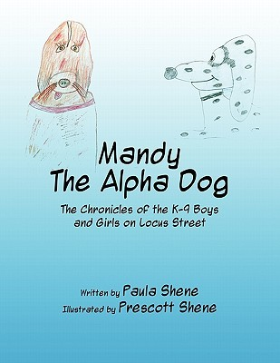 Mandy: The Alpha Dog: The Chronicles of the K-9 Boys and Girls on Locus Street