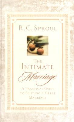 The Intimate Marriage by R.C. Sproul Jr.