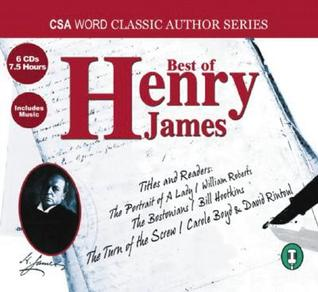 Best of Henry James: The Portrait of a Lady, The Bostonians and The Turn of the Screw  by  Henry James