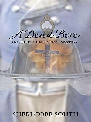 A Dead Bore by Sheri Cobb South