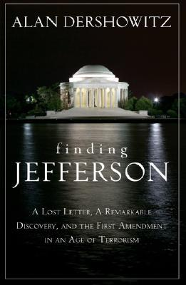 Finding, Framing, and Hanging Jefferson by Alan M. Dershowitz