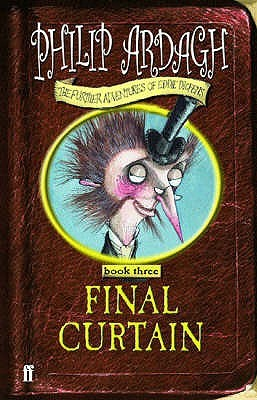 Final Curtain (The Further Adventures of Eddie Dickens, #3)