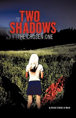 The Chosen One (Two Shadows #1)